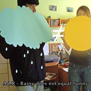 Rainy does not equal Sunny